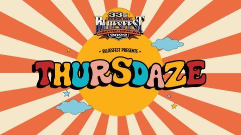Bluesfest Presents Thursdaze